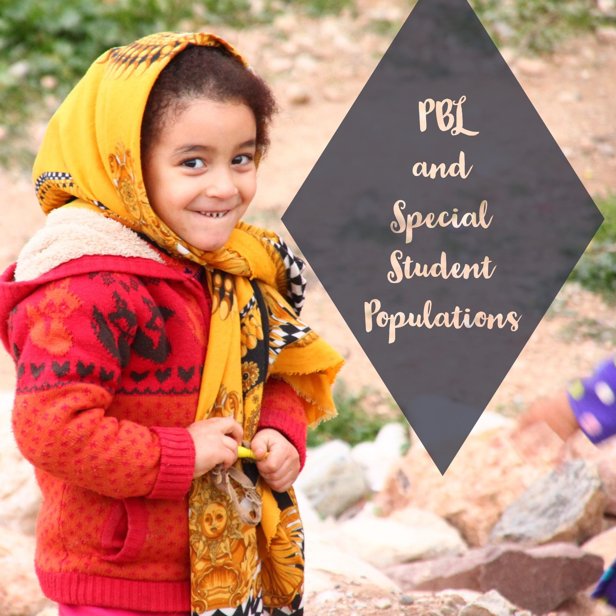 PBL and Special Student Populations