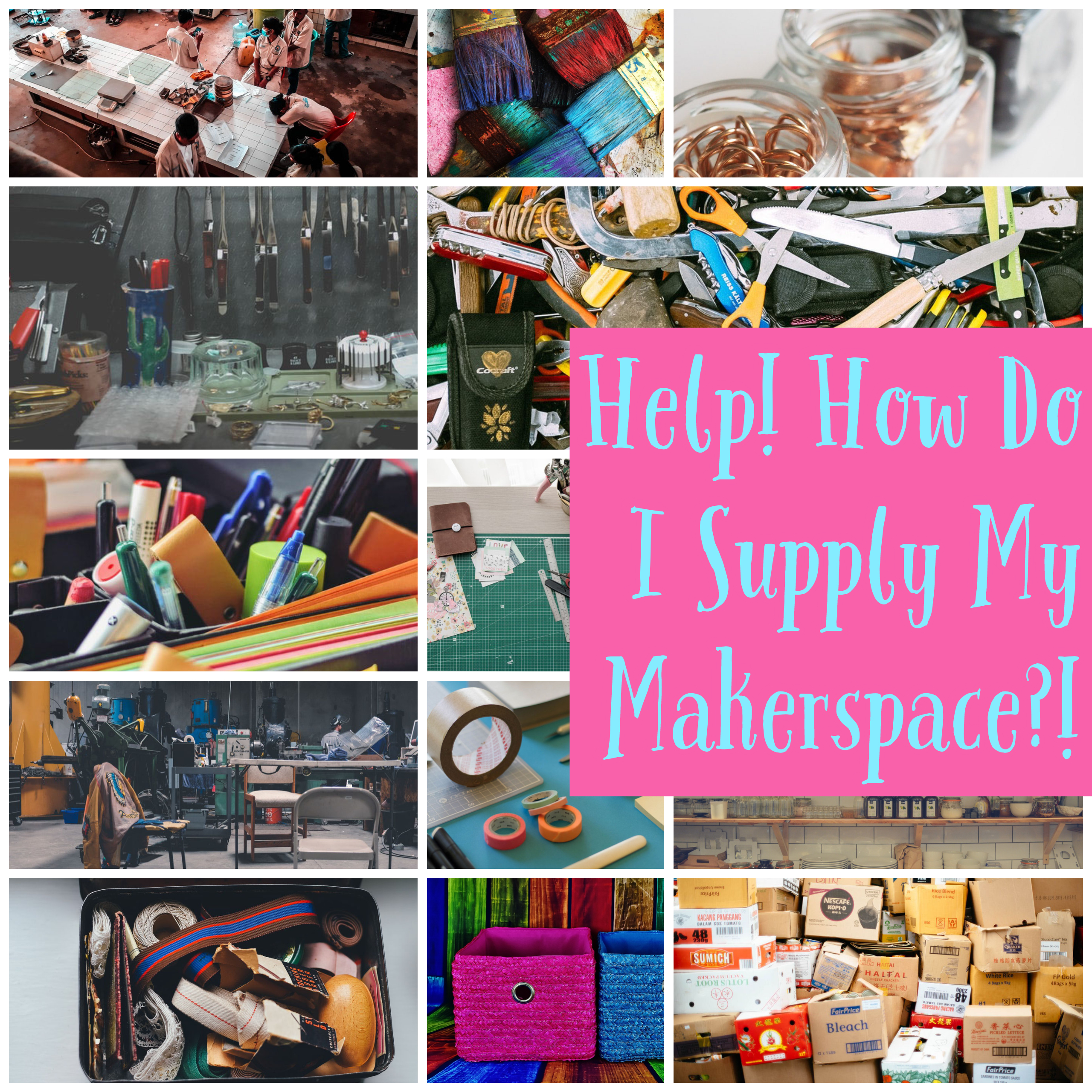 Help! How Do I AFFORDABLY Supply My Classroom Makerspace?!