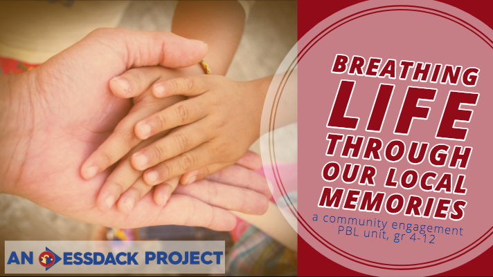 Breathing Life Through Local Memories: a community engagement PBL unit